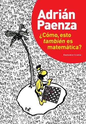 Coleccion Adrian Paenza  Matematica ¿estas ahi?